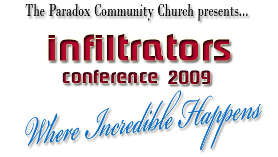 Infiltrators Conference 2009